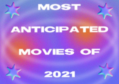 The Biggest Films of 2021